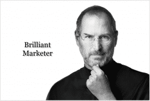 Steve Jobs - Brilliant Marketer